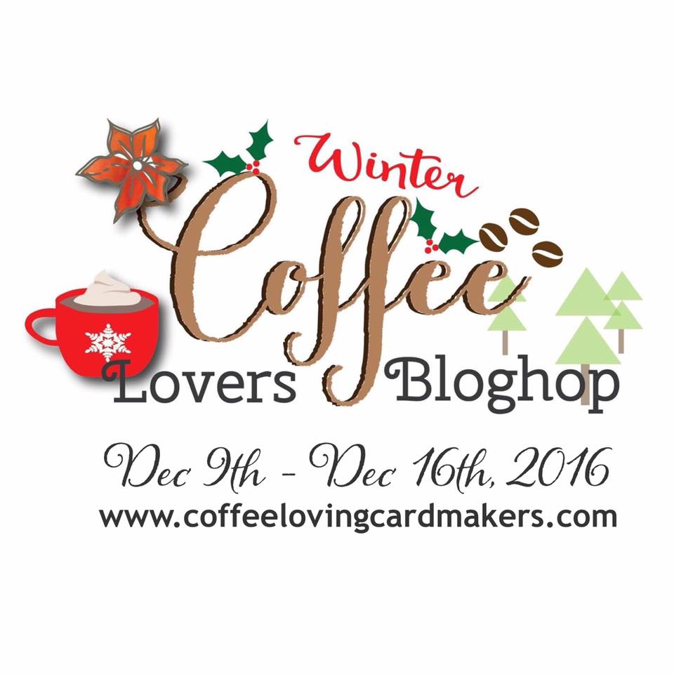 http://coffeelovingcardmakers.com/2016/12/2017-winter-coffee-lovers-blog-hop/