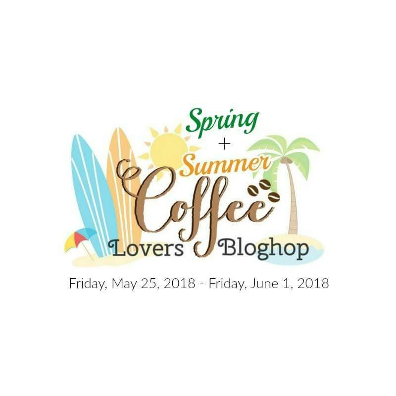 http://coffeelovingcardmakers.com/2018/05/2018-spring-summer-coffee-lovers-blog-hop/